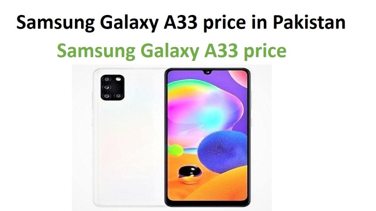 Samsung Galaxy A33 price in Pakistan