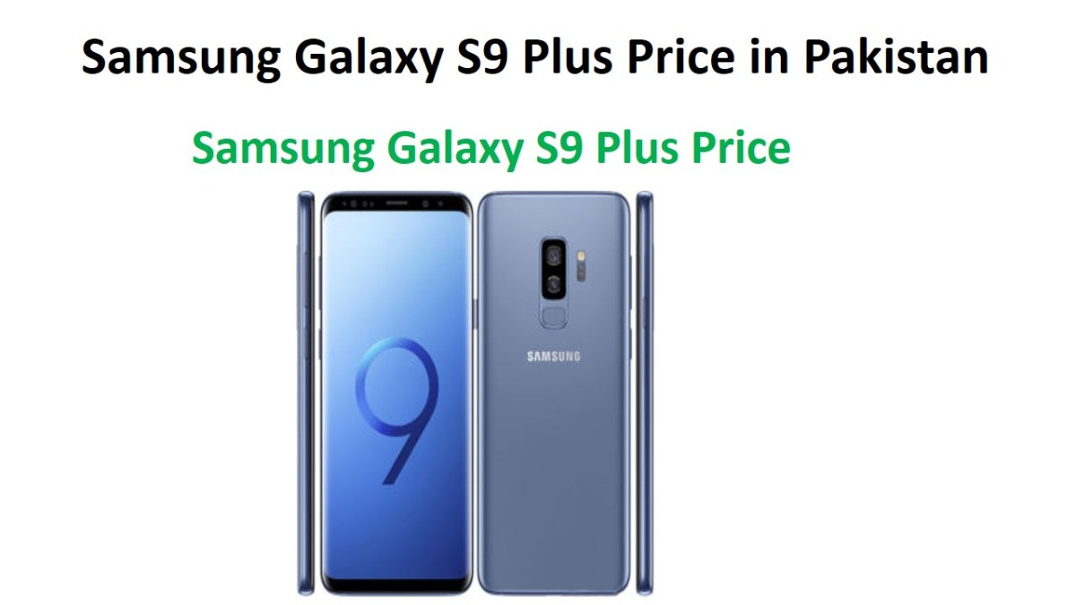 Samsung Galaxy S9 Plus Price in Pakistan
