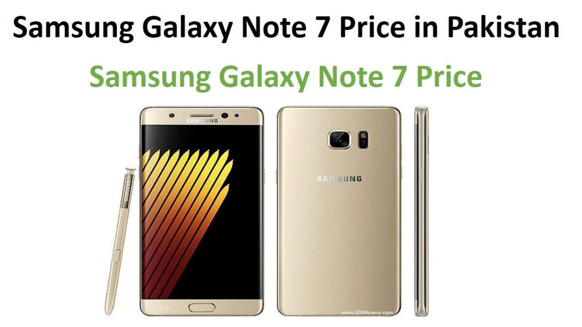 Samsung Galaxy Note 7 Price in Pakistan
