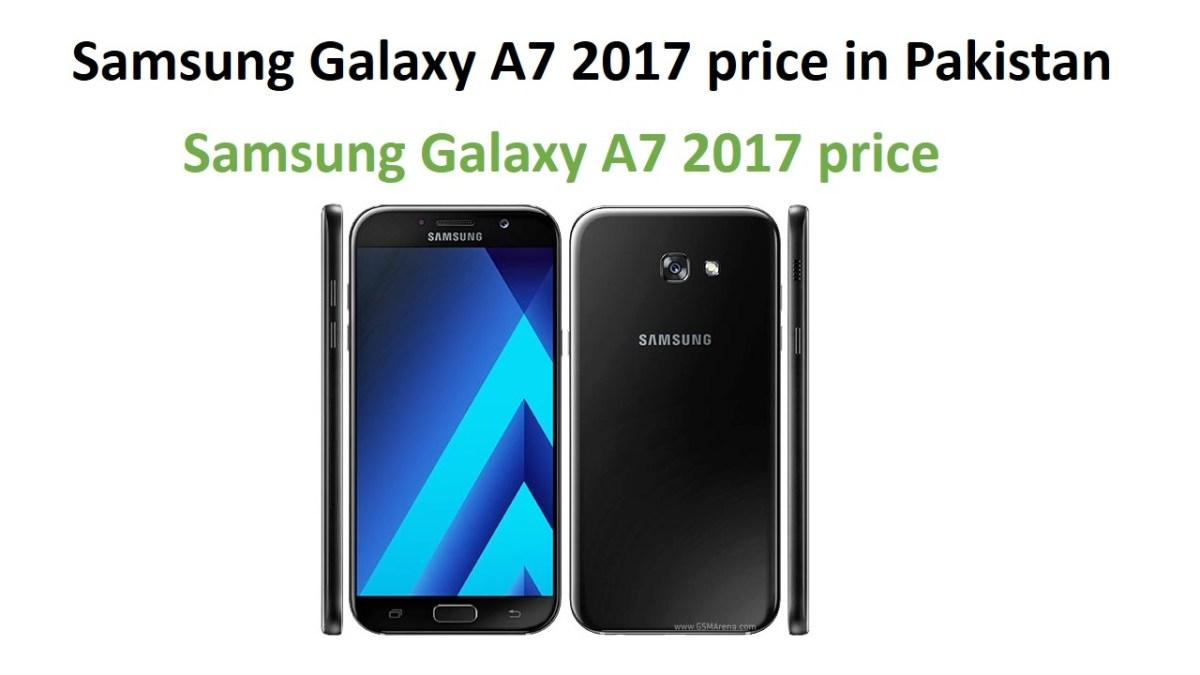 Samsung Galaxy A7 2017 price in Pakistan