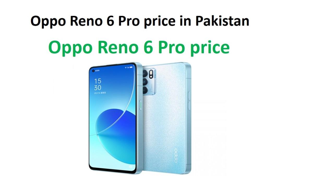 Oppo Reno 6 Pro price in Pakistan