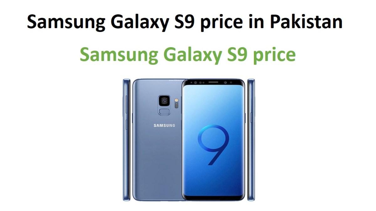 Samsung Galaxy S9 price in Pakistan
