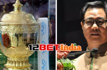 12BET India News: The fate of IPL is now in the hands of India government