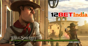 The True Sheriff slot review and 12BET India's Friday rewards