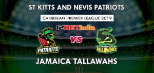 CPLT20: St Kitts and Nevis Patriots vs Jamaica Tallawahs Match Preview