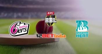 12BET Predictions BBL 2020-21 Match 35 Sydney Sixers VS Brisbane Heat