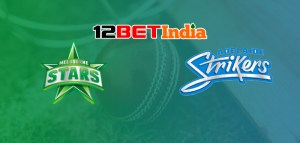 12BET Predictions BBL 2020-21 Match 40 Melbourne Stars VS Adelaide Strikers