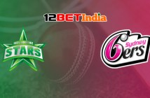 12BET Predictions BBL 2020-21 Match 56 Melbourne Stars vs Sydney Sixers