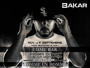 Bakar : Come Bak, 1er extrait de sa digitape Comme un homme