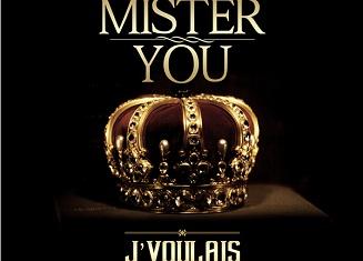Mister You : J'voulais, 1er extrait de son nouvel album