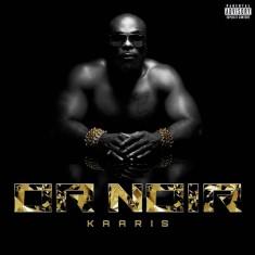 Kaaris Or Noir (paroles / lyrics)