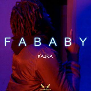 Fababy - Kaira (Paroles)