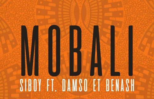 Siboy - Mobali ft Damso et Benash (Paroles)