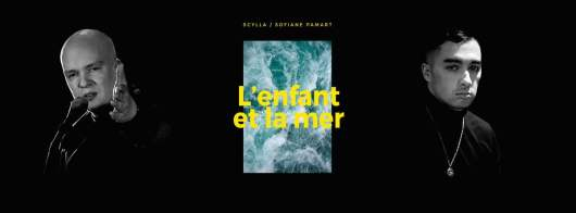 Scylla & Sofiane Pamart - L'enfant et la mer (Clip)