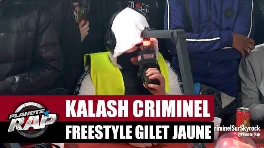Kalash Criminel soutient les Gilets Jaunes avec son dernier freestyle !
