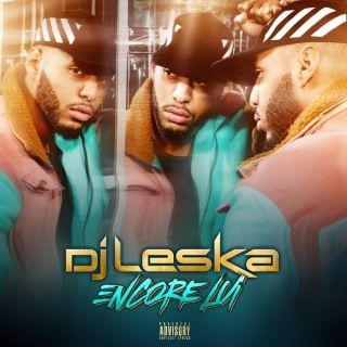 DJ Leska - Encore Lui (Album)