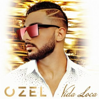 Ozel - Vida Loca (Album)