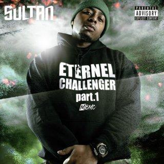 Sultan - Éternel Challenger Part. 1 (Mixtape)
