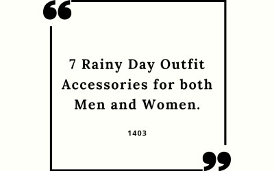 7 Rainy Day Outfit Accessories for Men and Women in 2021.