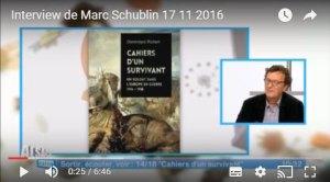 Interview de Marc Schublin le traducteur en français des cahiers d'un survivant