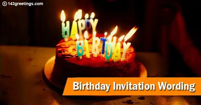 best birthday invitation wording ideas