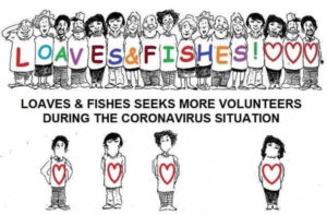 Loaves & Fishes seeks more volunteers during the Coronavirus situation