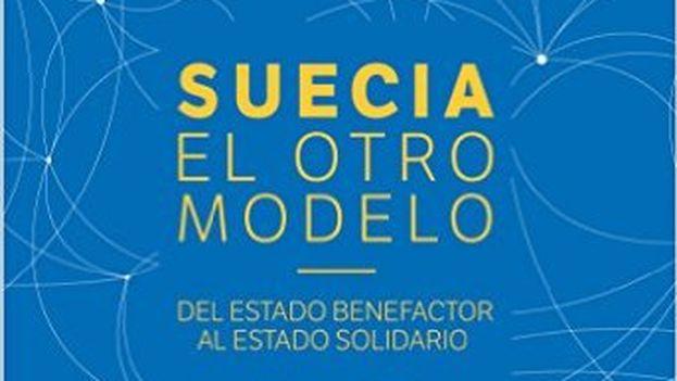 La portada de 'Suecia: El otro modelo', de Mauricio Rojas.