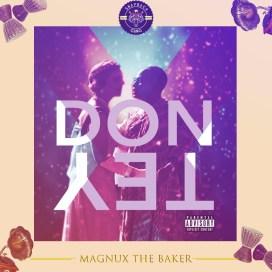 Magnux the Baker - Don Tey