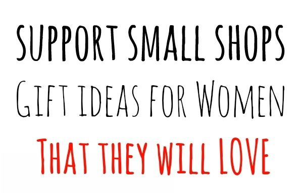 Shop Small Gifts that Any Woman Would Love