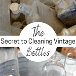 Dirty vintage bottle picture on top with clean bottles on the bottom with a text overlay