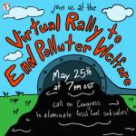 Virtual Rally End Polluter Welfare