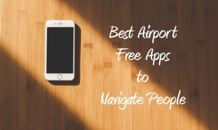 Best Airport Free Apps to Navigate People