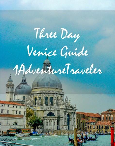 Three Days Travel Guide with 1AdventureTraveler