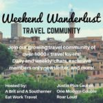 Weekend Wanderlust Tavel Community
