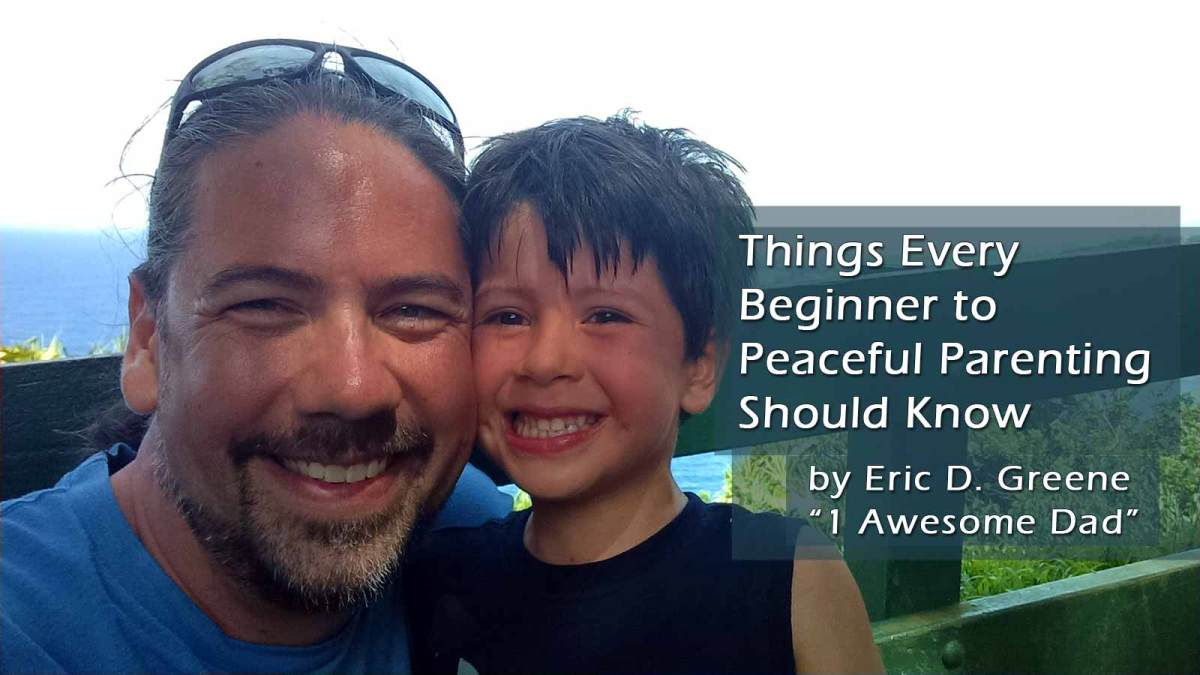10 Things Every Beginner to Peaceful Parenting Should Know