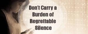 top-post-burden-regrettable-silence