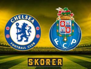 Chelsea – Porto maçı saat kaçta, hangi kanalda?
