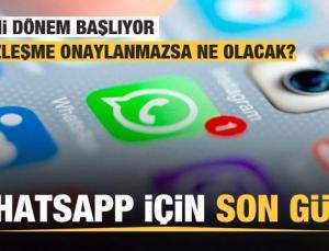WhatsApp için son gün! 15 Mayıs'ta başlıyor! Kullanıcıları neler bekliyor?