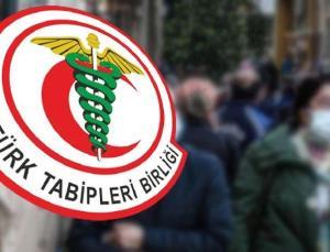 TTB'den kritik açıklama: Türkiye'de salgın yine kontrolden çıkıyor
