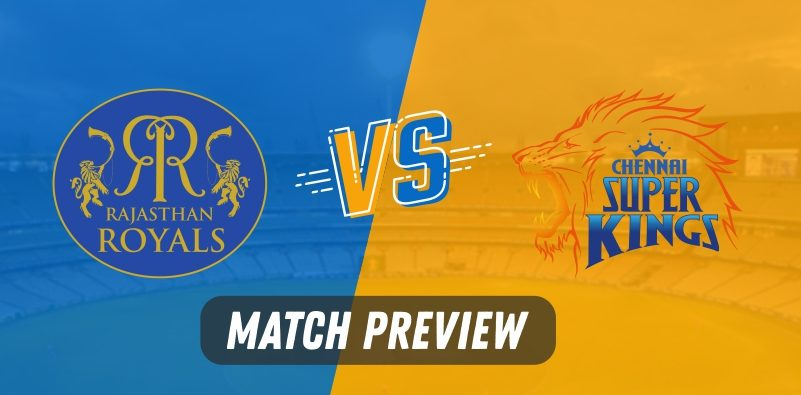 RR vs CSK preview