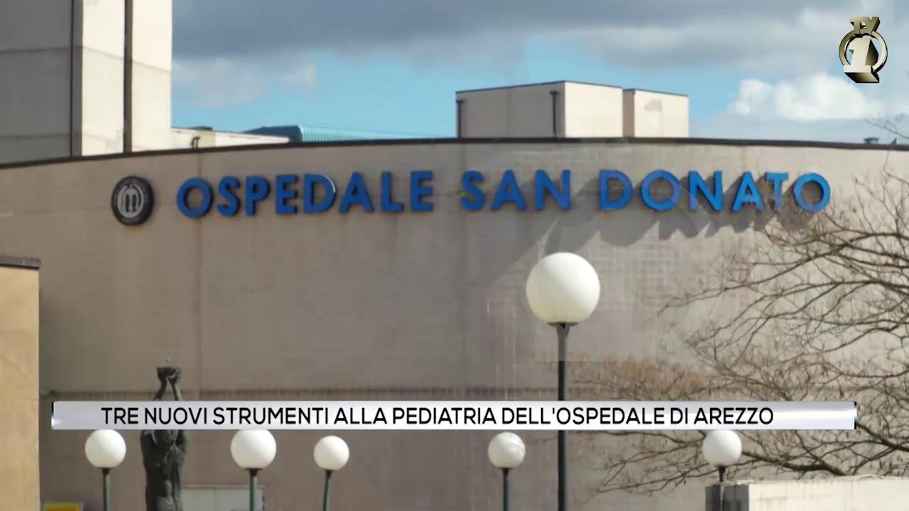 Tre nuovi strumenti per la Pediatria di Arezzo