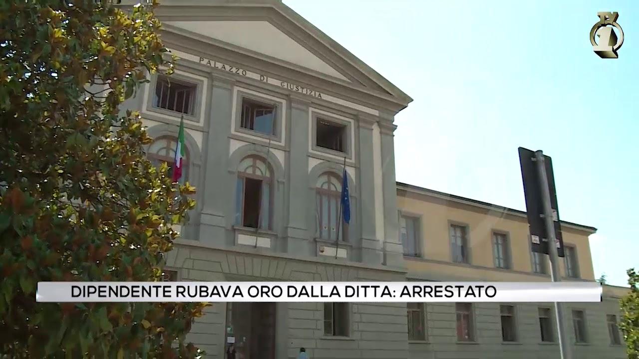Dipendente rubava oro dalla ditta: arrestato