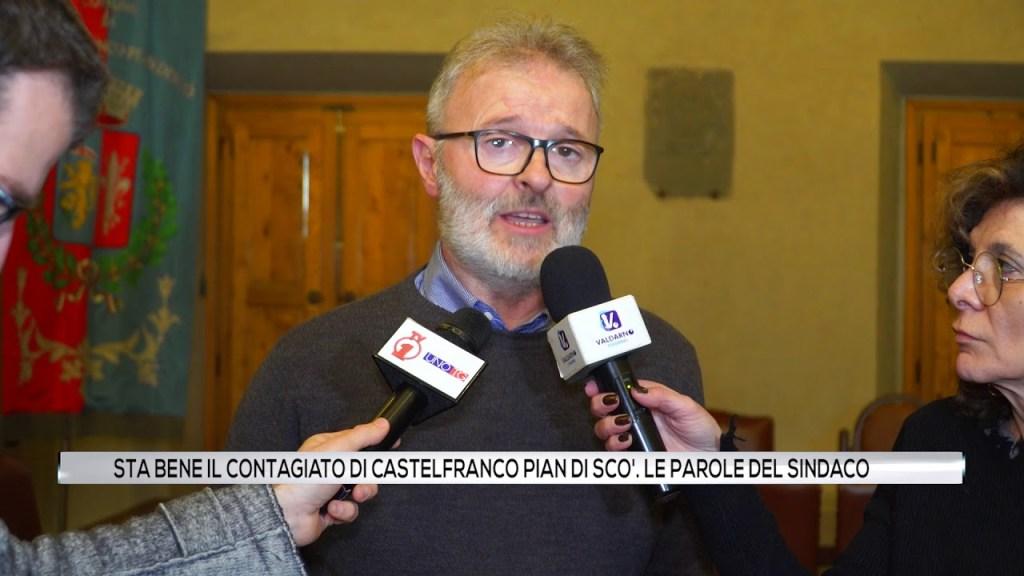 Sta bene il contagiato di Castelfranco Pian di scò. Le parole del sindaco.