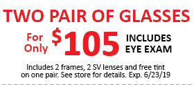 Two Pair of Glasses for Only $105 – Expires 06/23/19