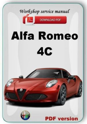 Buy Alfa Romeo 4C Workshop service repair manual