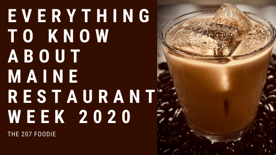 Ready for Maine Restaurant Week 2020?