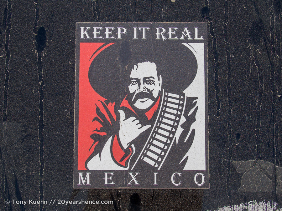 Keep it real, Mexico