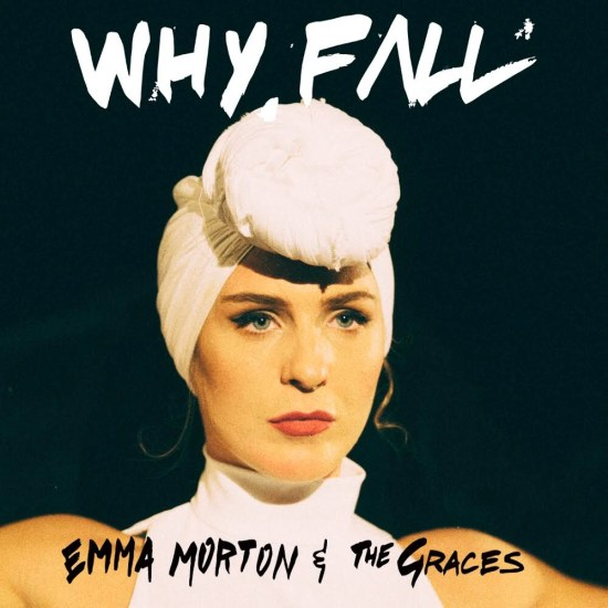E. Morton & the Gr. - Why fall