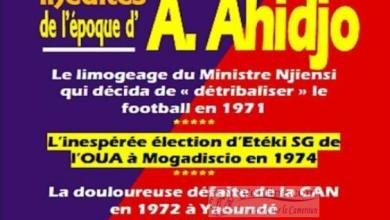 Photo de Cameroun: Chroniques inédites de l'époque d'Ahmadou Ahidjo