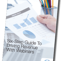 Whitepaper: Six-step Guide To Driving Revenue With Webinars
